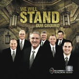 We Will Stand Our Ground (Made Popular by Kingdom Heirs) (Performance Track) [Music Download]