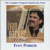 It's True (Made Popular by Ivan Parker) (Performance Track) [Music Download]