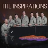 God Makes No Mistakes (Made Popular by The Inspirations) (Performance Track) [Music Download]