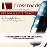 The Reason That I'm Standing (Made Popular By The Crabb Family) (Performance Track) [Music Download]
