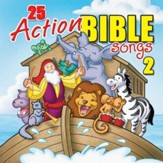 25 Action Bible Songs 2 [Music Download]