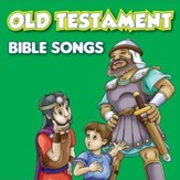 Old Testament Bible Songs [Music Download]