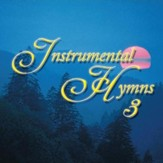 Instrumental Hymns 3 [Music Download]