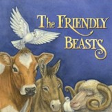 The Friendly Beasts [Music Download]