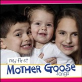 My First Mother Goose Songs [Music Download]