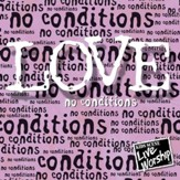 Love No Conditions [Music Download]