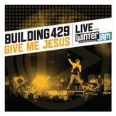 Give Me Jesus: Live From Winter Jam (EP) [Music Download]