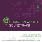 God So Loves Me [Music Download]