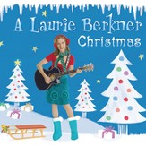 A Laurie Berkner Christmas [Music Download]