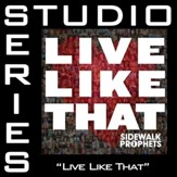Live Like That (Medium Key Track without Background Vocals) [Music Download]