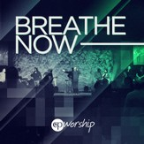 Breathe Now [Music Download]
