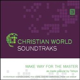 Make Way for the Master [Music Download]