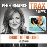 Shout To The Lord (Performance Trax) [Music Download]