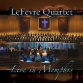 You're Never Too Far Away: LeFevre Medley [Music Download]