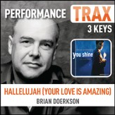 Hallelujah (Your Love is Amazing) (Performance Trax) [Music Download]