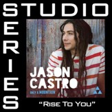 Rise To You (Medium Key Performance Track Without Background Vocals) [Music Download]