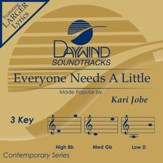 Everyone Needs A Little [Music Download]