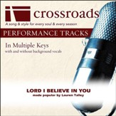 Lord I Believe In You (Performance Track with Background Vocals in A) [Music Download]