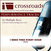 I Need Thee Every Hour (Performance Track with Background Vocals in A) [Music Download]