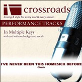 I've Never Been This Homesick Before (Performance Track without Background Vocals in D) [Music Download]