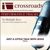 Just A Little Talk With Jesus (Performance Track with Background Vocals in Eb) [Music Download]