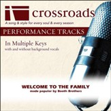 Welcome To The Family (Performance Track with Background Vocals in G) [Music Download]