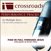 Paid In Full Through Jesus (Performance Track with Background Vocals in F) [Music Download]