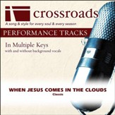 When Jesus Comes In The Clouds (Performance Track with Background Vocals in G) [Music Download]