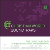 The Lord Our God [Music Download]
