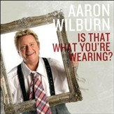 Is That What You're Wearing? [Music Download]