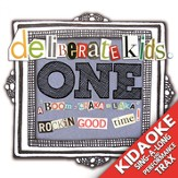 deliberateKids ONE (Sing Along Kidaoke and Performance Tracks) [Music Download]