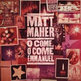 O Come, O Come, Emmanuel [Music Download]