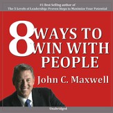 Eight Ways to Win with People [Download]