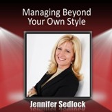 Managing Beyond Your Own Style [Download]