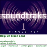 Help Me Stand Lord [Music Download]
