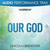 Our God (Worship Trax) [Music Download]