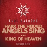 Hark the Herald Angels Sing/King of Heaven Remixes
