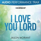 I Love You Lord (Audio Performance Trax) [Music Download]
