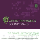 The Closer I Get To The Cross [Music Download]