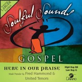 Here In Our Praise [Music Download]