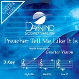 Preacher Tell Me Like It Is [Music Download]