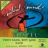 They Said, But God Said [Music Download]