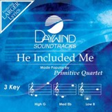 He Included Me [Music Download]