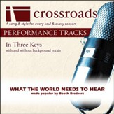 What The World Needs To Hear (Performance Track Low with Background Vocals in C) [Music Download]