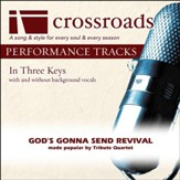 God's Gonna Send Revival (Made Popular by Tribute Quartet) [Performance Track] [Music Download]