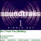 Do I Trust You (Medley) [Music Download]