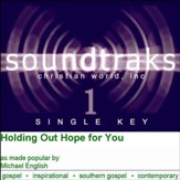Holding Out Hope To You [Music Download]