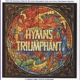 Immortal, Invisible (Hymns Triumphant) [Music Download]