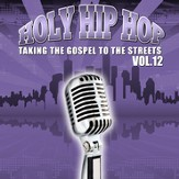 Holy Hip Hop Vol. 12 [Music Download]