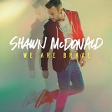 We Are Brave [Music Download]